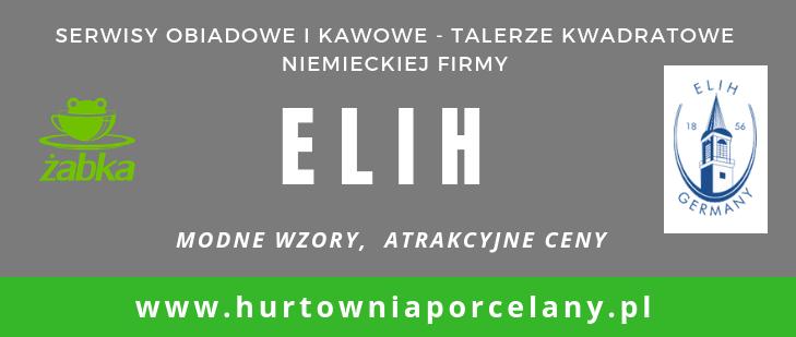 ELIH – kolekcje i asortyment niemieckiej porcelany. Pomysły na prezent – serwisy obiadowe ! - Porady Żabki